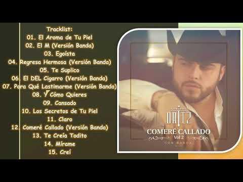 Gerardo Ortiz – Comere Callado Vol. 2 (Disco completo 2018 ESTUDIO) FULL ALBUM
