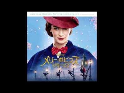 舞い上がるしかない【メリー・ポピンズ  リターンズ】日本語版  Nowhere to Go But Up【Japanese OST】