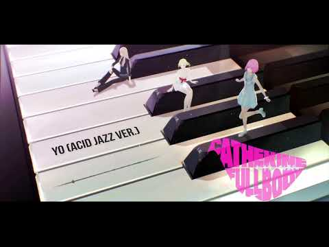 Catherine Full Body OST – YO Acid Jazz Ver ( キャサリン・フルボディ)