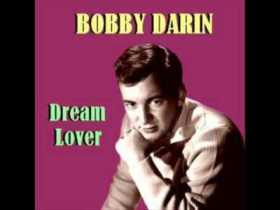 Bobby Darin – Dream Lover