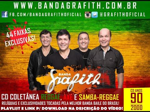 Banda Grafith – CD Coletânea Reggae | Axé | Samba-Reggae