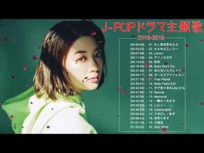 J Pop ドラマ主題歌 ♪ღ♫ドラマ主題歌 2018 2019 最新 挿入歌 邦楽 メドレー Vol. 3