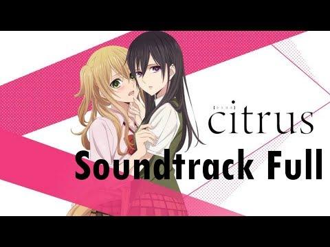 Citrus | Full Soundtrack [ALL DISKS]