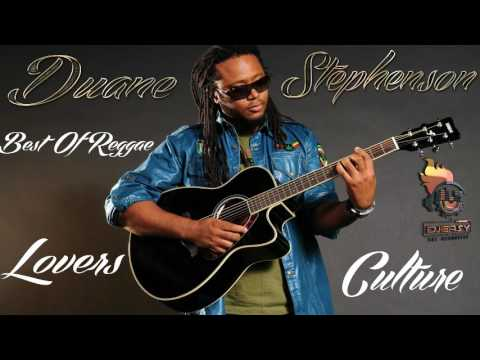Duane Stephenson Best of Reggae Lovers And Culture Mix By Djeasy