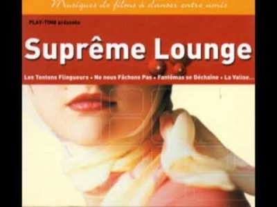 Supreme Lounge [ Cut Selection1-3  French Easy Listening, Soundtrack 60 70s