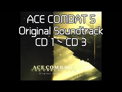 【作業用BGM】ACE COMBAT 5  FULL SOUNDTRACK | エースコンバット5 オリジナルサウンドトラック | 空戰奇兵 5 原聲帶