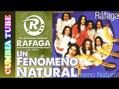 Ráfaga – Un Fenómeno Natural | Disco Completo