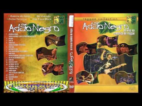 RELÍQUIA AUDIO DO DVD ADÃO NEGRO AO VIVO NA REPÚBLICA DO REGGAE