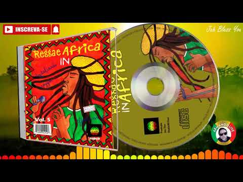 💽 REGGAE IN AFRIKA (Cd – Vol. 5 –  2017 – Exclusivo do canal)