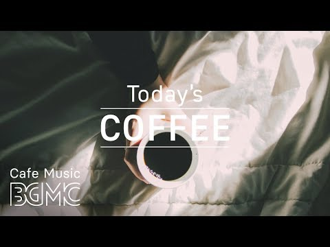 Good Mood Coffee Music – Relax Morning Jazz Cafe to Wake Up, Study and Work