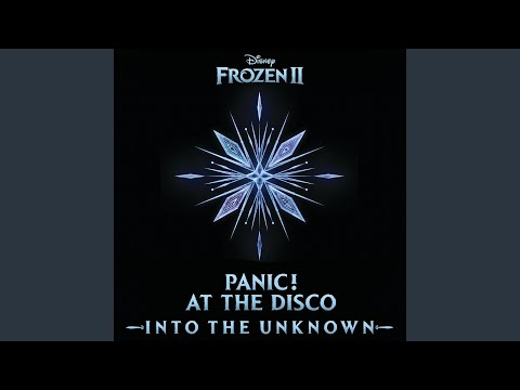 "Into the Unknown (From ""Frozen 2"")"