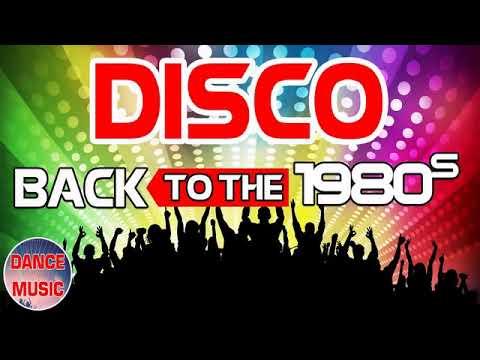80年代のディスコの最大のヒット曲に戻る –  1980年代のゴールデンオールディーズのディスコ音楽曲