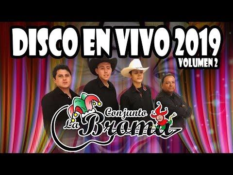 Conjunto La Broma – Disco En Vivo 2019 (Volumen 2)    CD Completo