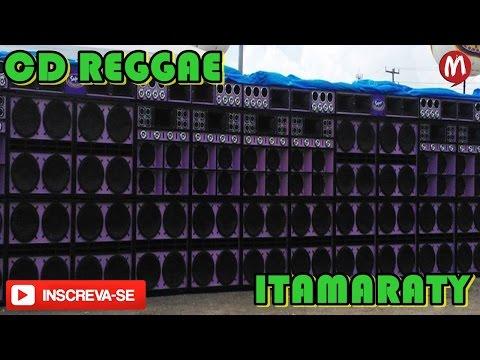 ♬ TOP CD REGGAE MEGA ITAMARATY DJ MISTER BROW