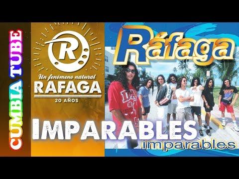 Ráfaga – Imparables | Disco Completo