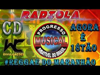 CD RADIOLA PROGRESSO MUSICAL- REGGAE DO MARANHÃO