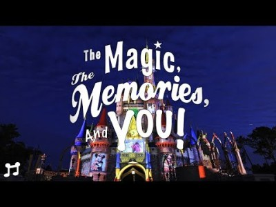 The Magic The Memories and You! Soundtrack Disney World