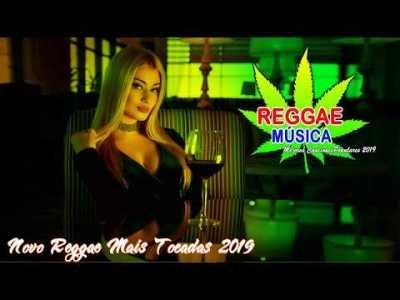 Reggae Internacional 2019 – Melhores Canções De Remix Reggae 2019 – Novo Reggae Mais Tocadas 2019