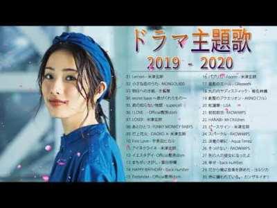 J POP 邦楽 ランキング 最新 2020年ヒット曲 メドレー2020 おすすめ 名曲  ♫♫♫ ドラマ主題歌 2019 2020 最新 挿入歌 邦楽 メドレー 1