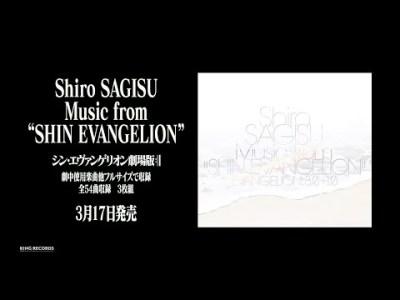 "「Shiro SAGISU Music from ""SHIN EVANGELION""」CMSPOT"