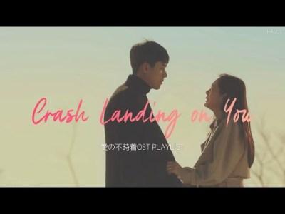 【ᴘʟᴀʏʟɪsᴛ】愛の不時着OSTメドレー 日本語字幕