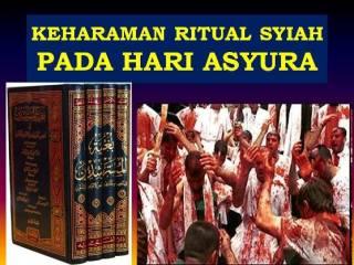 KEHARAMAN RITUAL ASYURA SYIAH