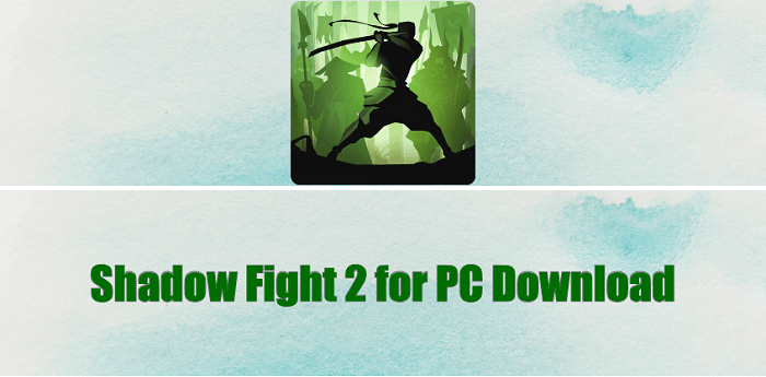 Shadow Fight 2 for PC Download