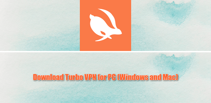 Download Turbo VPN for PC (Windows and Mac)