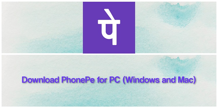 Download PhonePe for PC (Windows and Mac)