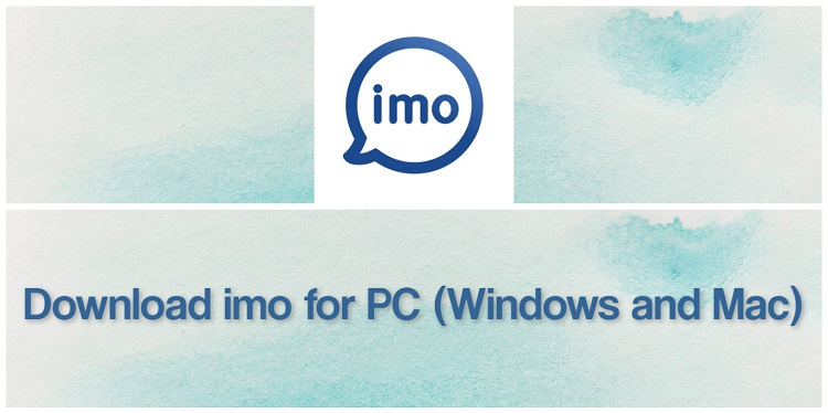 Download Imo for PC (Windows and Mac)