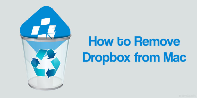 How to Remove Dropbox from Mac