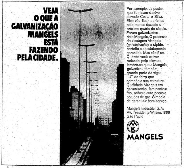 A Mangels trouxe os postes de luz que estão lá até hoje