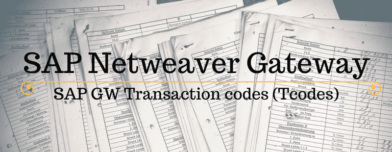 SAP Netweaver Gateway Tcodes; SAP GW Transaction Codes