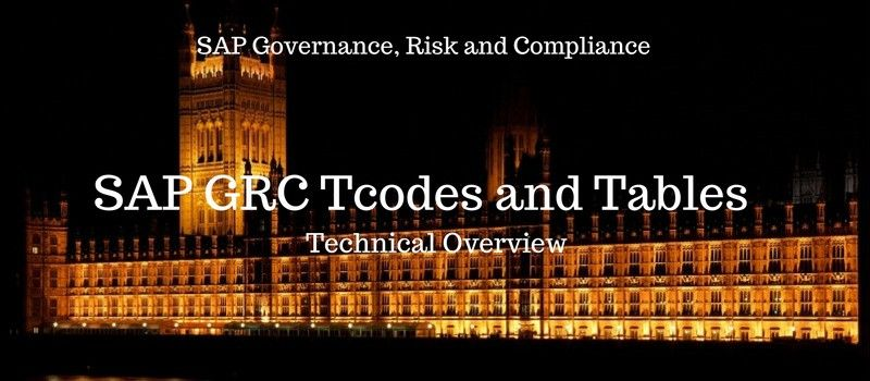 SAP GRC Tcodes and Tables ( Technical Overview )