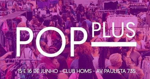 Pop Plus #25, edição de Inverno, acontece nos dias 15 e 16/6