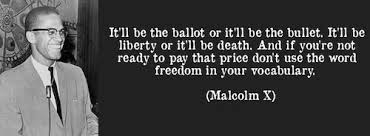 Image result for malcolm x bullet or ballot