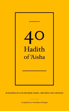 40 Hadith of Aisha cover front
