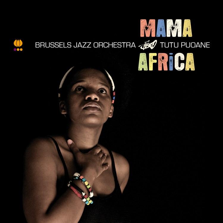 Brussels Jazz Orchestra & Tutu Puoane - Mama africa