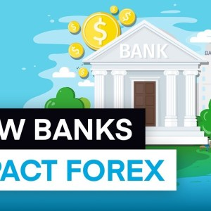 How Central Banks Influence Forex Prices