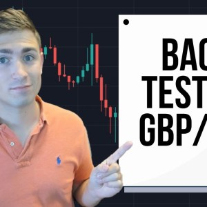Backtest with Me! Testing my Trend Following Strategy on GBP/JPY