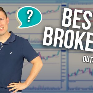 Best Forex Broker? (for Non US Clients)