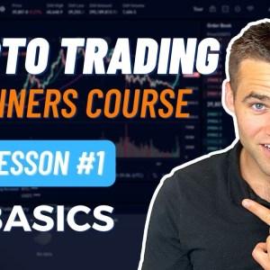 Crypto Trading Course For Beginners - Part 1 [Trading Basics]