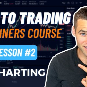 Crypto Trading Course For Beginners - Part 2 [Charting]