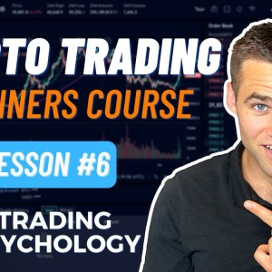 Crypto Trading For Beginners -  Part 6 [Trading Psychology]