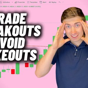 How to Trade Breakouts in Forex Like a Pro (And Avoid Fakeouts...)