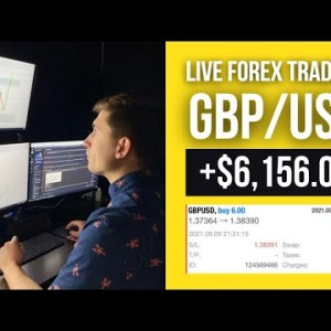 Real Forex Trading: Up +$6156.00 Trading GBP/USD 📈 | Watch Me Trade!
