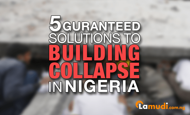Solutions to Building Collapse in Nigeria