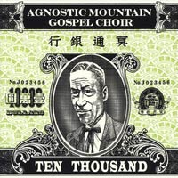 Agnostic Mountain Gospel Choir Ten Thousand