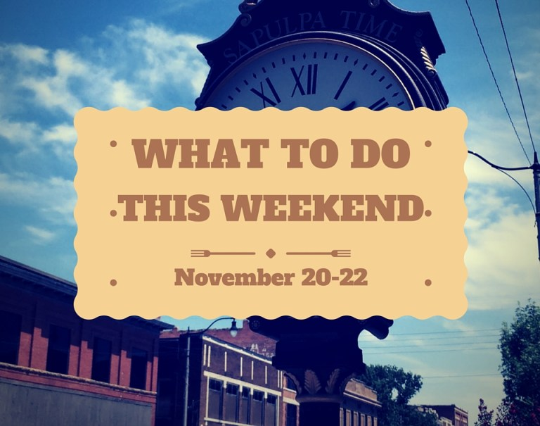 What to do this weekend in Sapulpa (November 20-22)