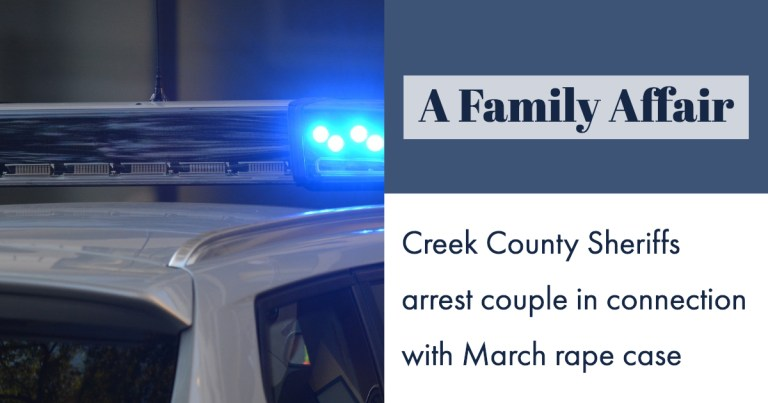 A family affair: Creek County Sheriffs arrest couple in connection with March rape case